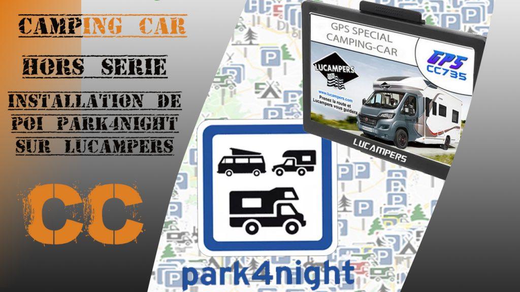 passion camping car - installation de Poi park 4 night sur ...